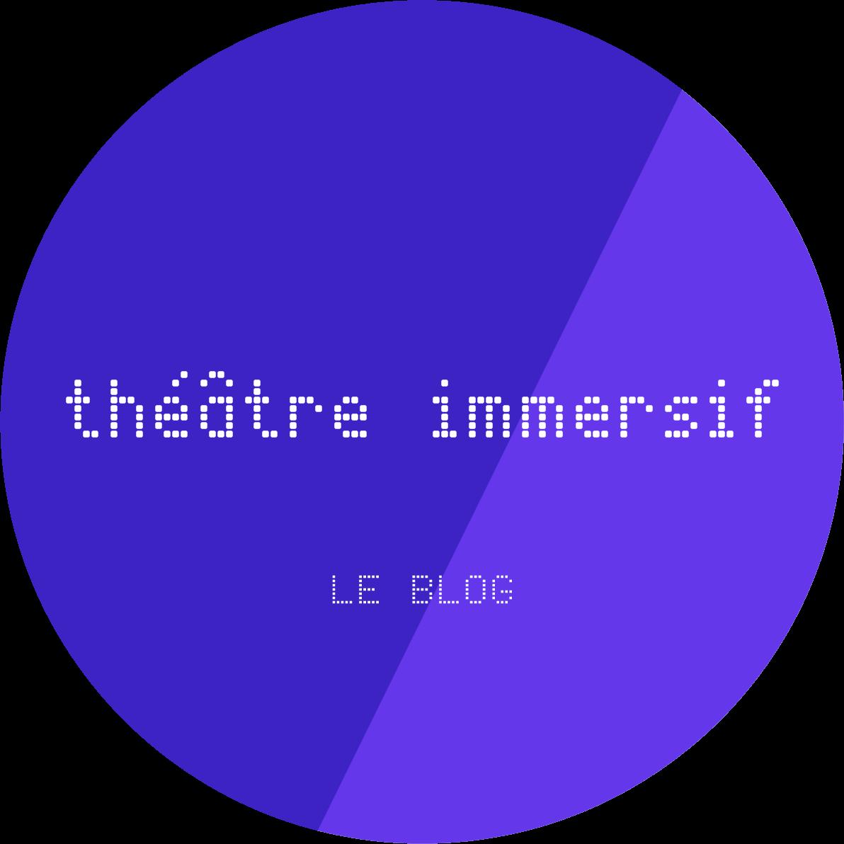 Théâtre Immersif